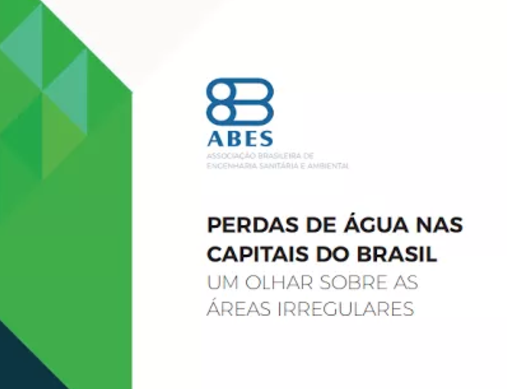 Estudo da ABES –  27 capitais brasileiras perdem um volume de água suficiente para abastecer mais de 2,7 milhões de pessoas durante 1 ano