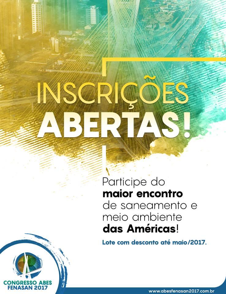 Congresso ABES Fenasan 2017: estão abertas as inscrições para o maior encontro de Saneamento Ambiental das Américas